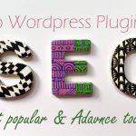Powerful WordPress SEO Plugins,  You won't like to miss!