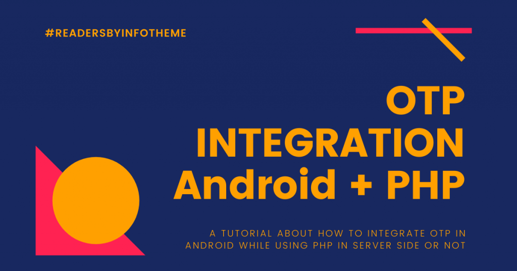 OTP Integration with Android and PHP