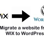 How to Move your Wix Website to WordPress CMS