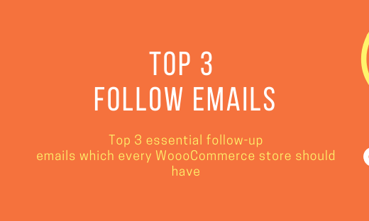 top3-essential-follow-up-emails-woocommerce-should-have